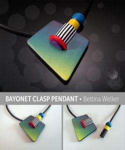 Bettina Welker Bayonet Clasp Pendant - Polymania UK 2020
